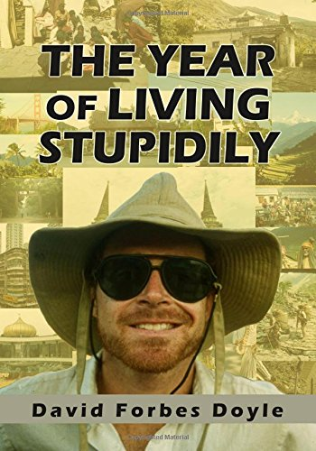 9780578168470: The Year of Living Stupidly