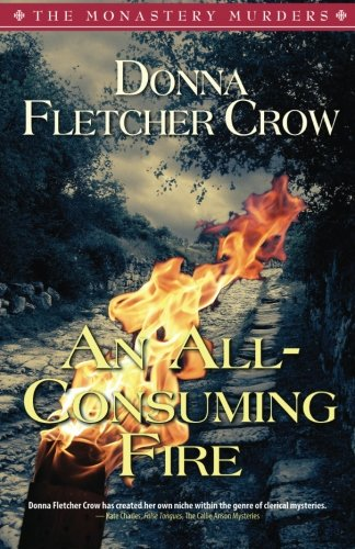 9780578171661: An All-Consuming Fire (The Monastery Murders) (Volume 5)