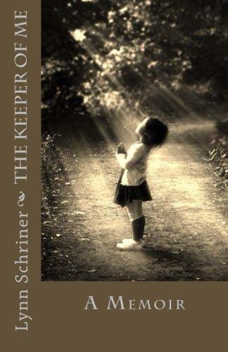 9780578171999: The Keeper of me: A Memoir