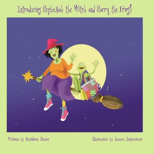 9780578172781: Introducing Hephzibah the Witch and Harry the Frog (Volume 1)