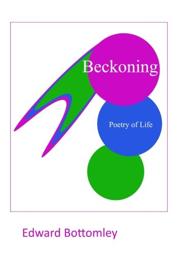 9780578173672: Beckoning: Poetry of Life
