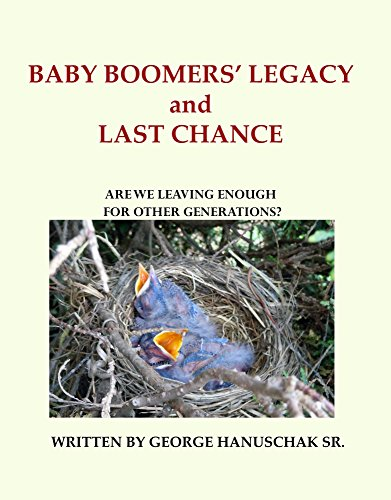 9780578179094: Baby Boomers' Legacy and Last Chance