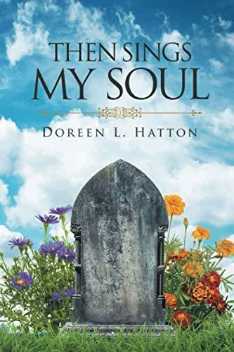 9780578229652: Then Sings My Soul