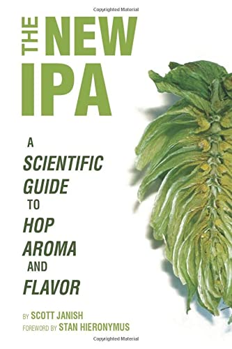 9780578477862: The New IPA: Scientific Guide to Hop Aroma and Flavor