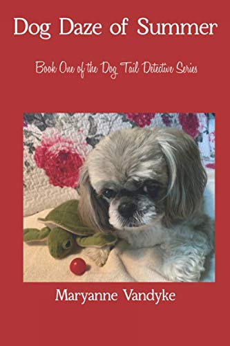 9780578540801: Dog Daze of Summer: Dog Tail Detective Series