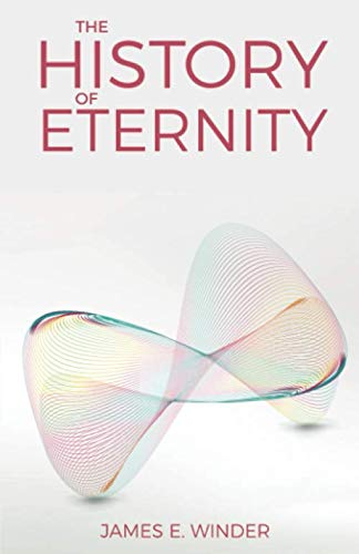 9780578575797: The History of Eternity