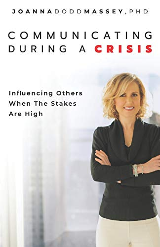 9780578674148: Communicating During a Crisis: Influencing Others When the Stakes Are High