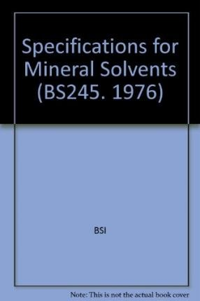 Specifications for Mineral Solvents (Paperback): Bsi