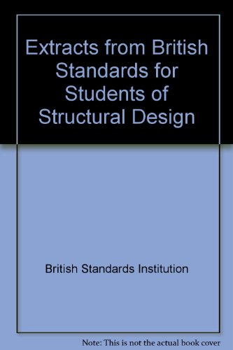 9780580142338: Extracts from British Standards for Students of Structural Design