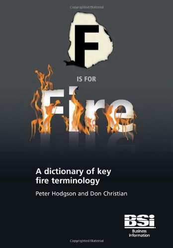 9780580502224: F is for Fire: A Dictionary of Key Fire Terminology