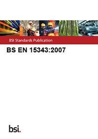 9780580539633: BS EN 15343:2007