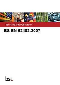9780580547355: BS EN 62402:2007