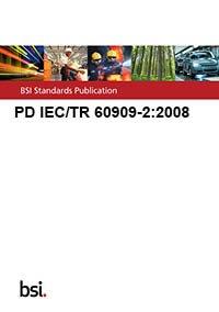 9780580623295: PD IEC/TR 60909-2:2008