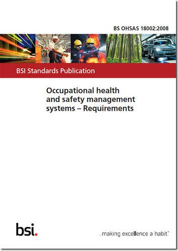 9780580626869: BS OHSAS 18002:2008 - Occupational Health and Safety Management Systems. Guidelines for the Implementation of OHSAS 18001:2007