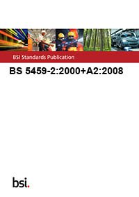 9780580629273: BS 5459-2:2000+A2:2008