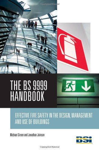 9780580675089: BS 9999 Handbook: Effective Fire Safety in the Design, Management and Use of Buildings