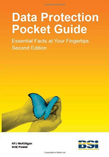 Data Protection Pocket Guide: Essential Facts at Your Fingertips: N. F. J. McKilligan