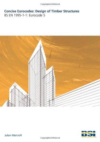 9780580694523: Concise Eurocode for Design of Timber Structures: BS EN 1995: Eurocodes 5