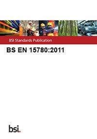 9780580740084: BS EN 15780:2011