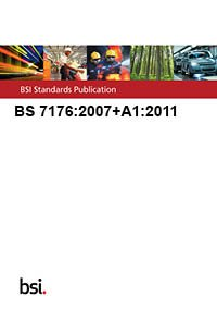 9780580742705: BS 7176:2007+A1:2011