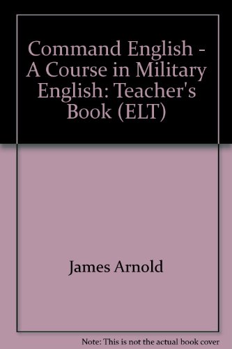 9780582002463: Command English: Tchrs': A Course in Military English (COEN)