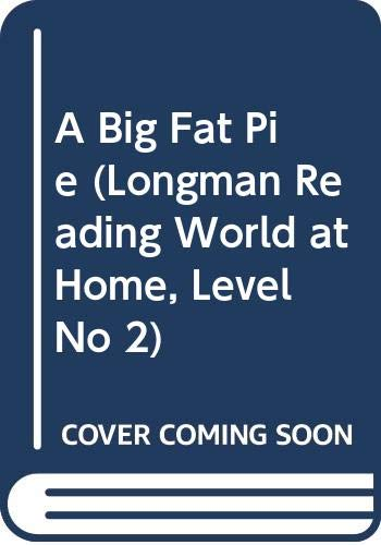 A Big Fat Pie (Longman Reading World at Home, Level No 2) (0582002753) by Edwards, Pat