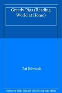9780582002760: Greedy Pigs (Longman Reading World at Home, Level No 2)