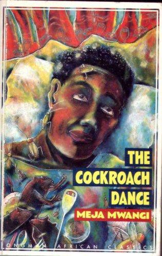 The Cockroach Dance (Longman African Classics Series): Meja Mwangi