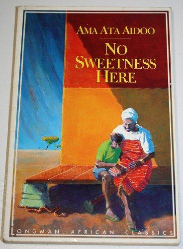 9780582003934: No Sweetness Here (Longman African classics)