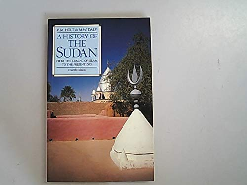 9780582004061: History of the Sudan: From the Coming of Islam to the Present Day