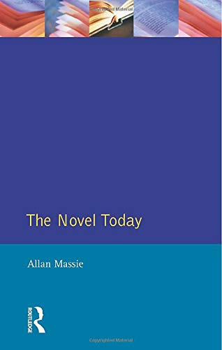 The Novel Today (9780582004078) by Allan Massie