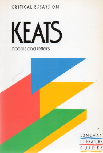 9780582006522: Critical Essays on Keats (Longman Critical Essays)
