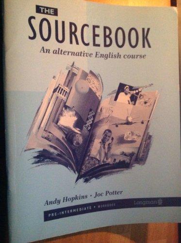 9780582009462: THE SOURCEBOOK   TD: An Alternative English Course: Pre-intermediate, Workbk (Soucebook)