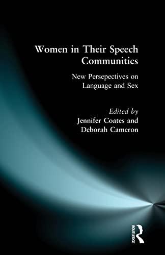 Women in Their Speech Communities (Studies in: Jennifer Coates
