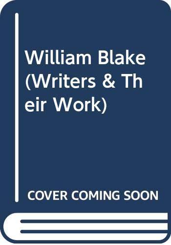 9780582010123: William Blake (Writers & Their Work)