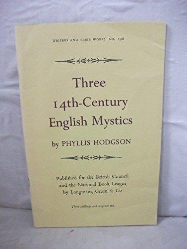 9780582011960: Three Fourteenth Century English Mystics (Writers & Their Work)