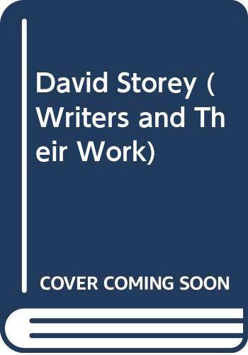 David Storey (Writers & Their Work): John Russell Taylor