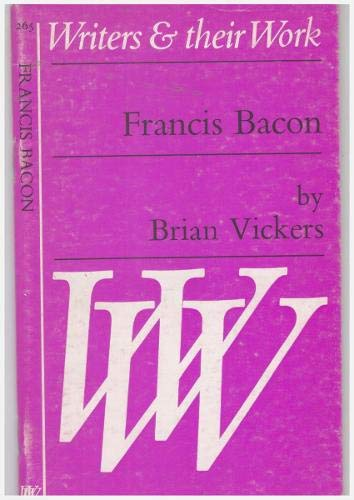 9780582012769: Francis Bacon (Writers & Their Work S.)