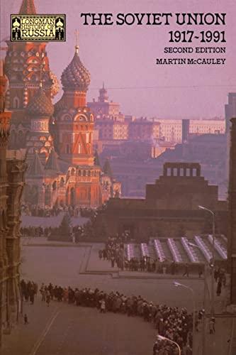9780582013230: The Soviet Union 1917-1991 (Longman History of Russia)
