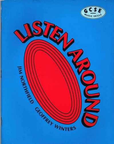 9780582013421: Listen Around Student's Book (GCSE Music Skills S.)