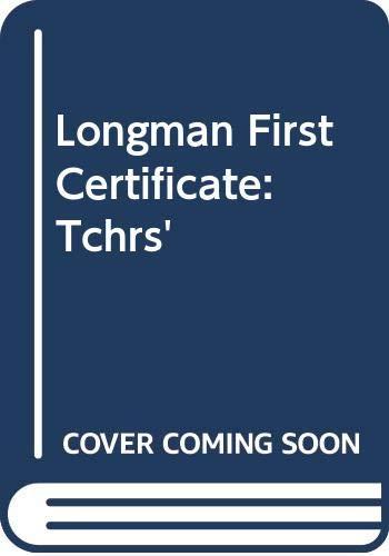 Longman First Certificate: Tchrs' (Nelfce): Kingsbury, Roy
