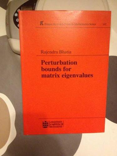 9780582013797: Perturbation Bounds for Matrix Eigenvalues (Pitman Research Notes in Mathematics Series)