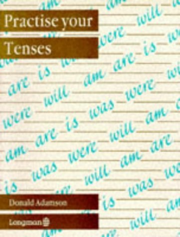 9780582014466: Practise Your Tenses Paper