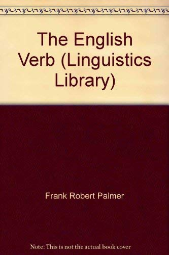 9780582014701: The English Verb (Longman Linguistics Library)