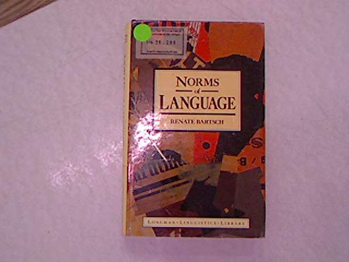 9780582014756: Norms of Language: Theoretical and Practical Aspects (LLL)