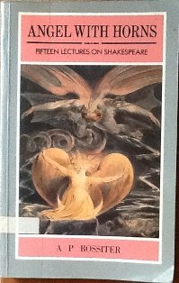 9780582014992: Angel With Horns: Fifteen Lectures on Shakespeare