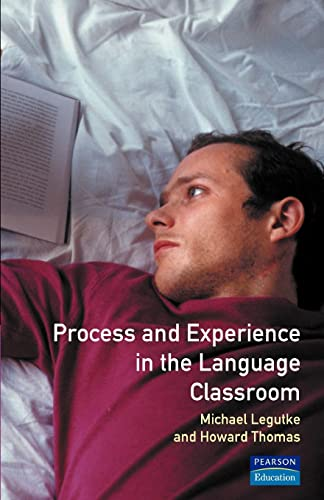 Process Experience Language Classroom: Michael Legutke; Howard