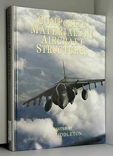 9780582017122: Composite Materials in Aircraft Structures (Longman aviation technology series)