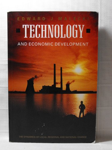 9780582017580: Technology and Economic Development: The Dynamics of Local, Regional and National Competitiveness