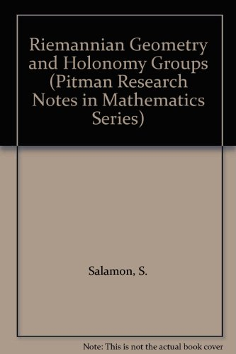 9780582017672: Riemannian Geometry and Holonomy Groups (Pitman Research Notes in Mathematics Series)